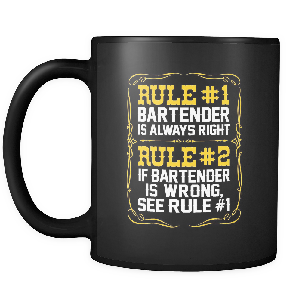 Bartender Is Always Right Black Coffee Mug