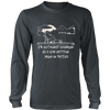 I'm Outdoorsy Insomuch as Long Sleeve Shirt