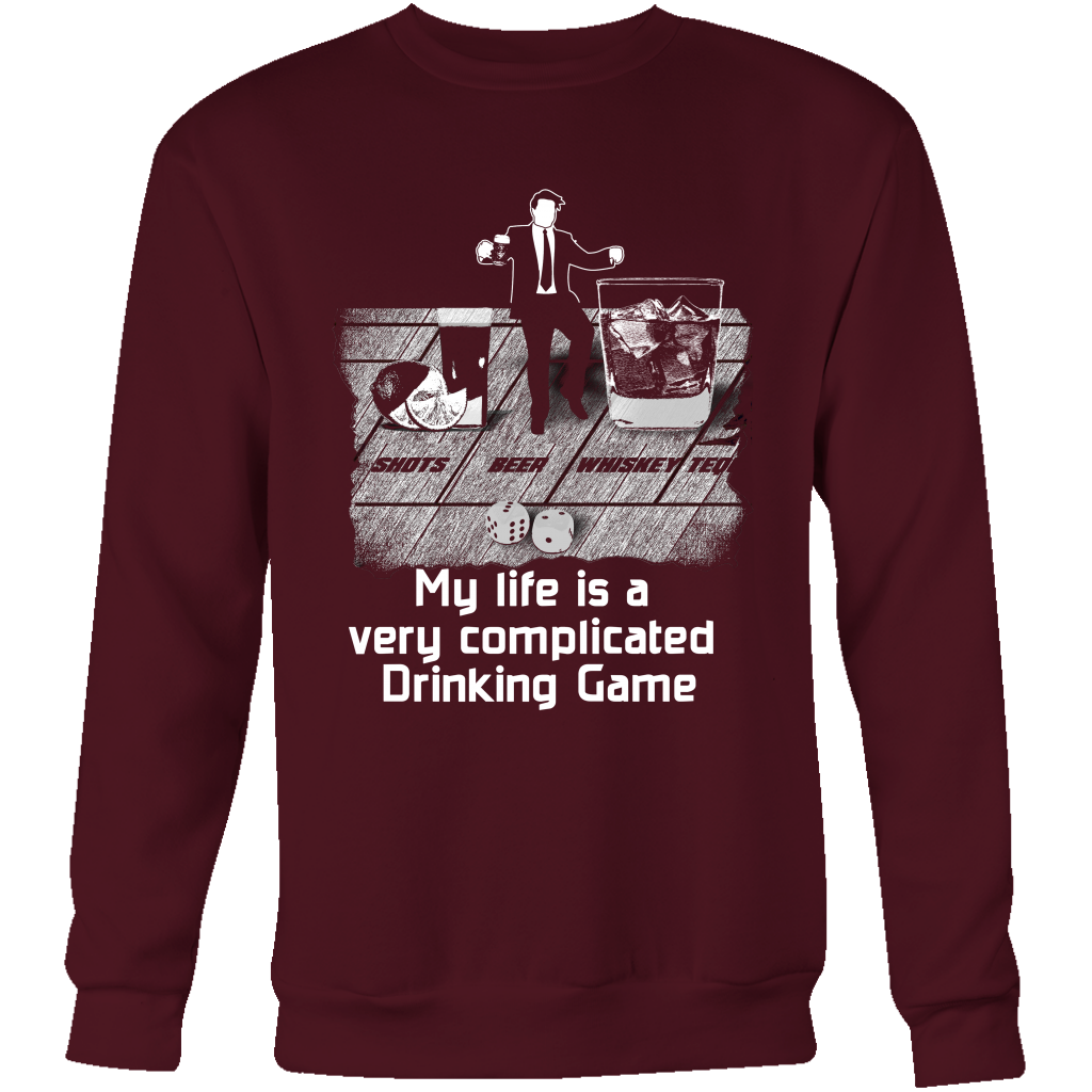 Complicated Drinking Game Sweatshirt
