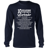 10 Reasons to Get with a Bartender Long Sleeve Shirt