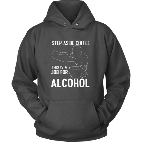 Step Aside Coffee Hoodie