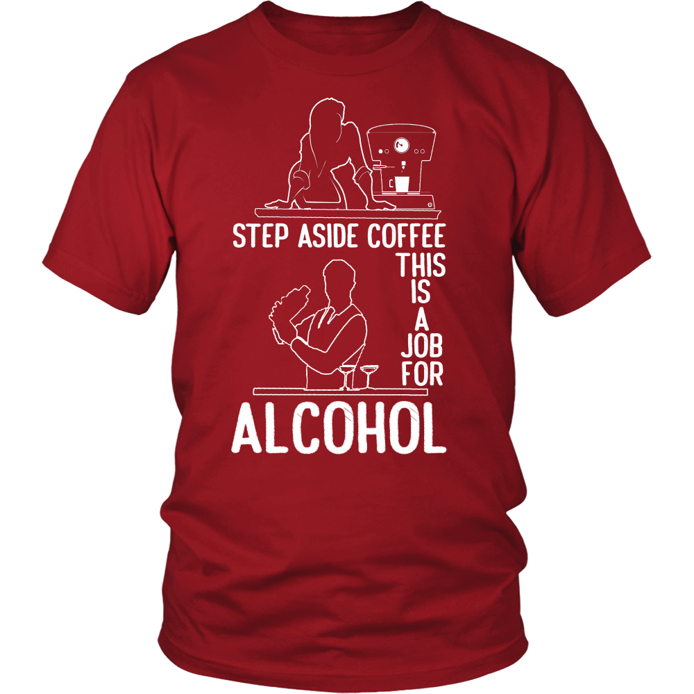 Step Aside Coffee 2 Tshirt