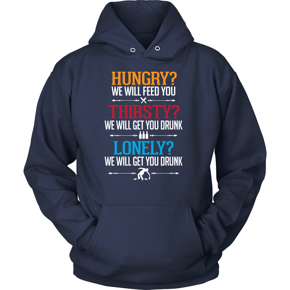 Hungry Thirsty Lonely Hoodie