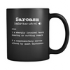 Sarcasm Definition Black Coffee Mug