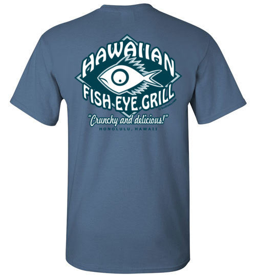 Bad Tuna T-shirt Co. HAWAIIAN FISH EYE GRILL T-SHIRT Gildan Basic Tee 5.3 oz badtuna