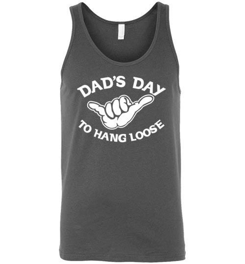 Bad Tuna T-shirt Co. DAD'S DAY TO HANG LOOSE T-SHIRT OR TANK TOP hi-50 local salt