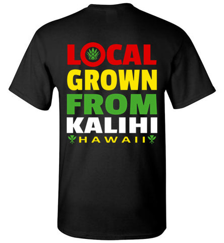 LOCAL GROWN FROM KALIHI T-SHIRT