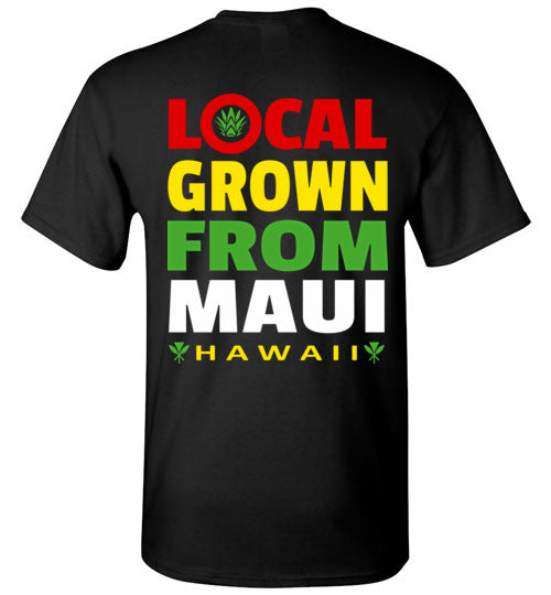LOCAL GROWN FROM MAUI T-SHIRT
