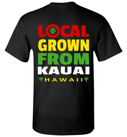 LOCAL GROWN FROM KAUAI T-SHIRT