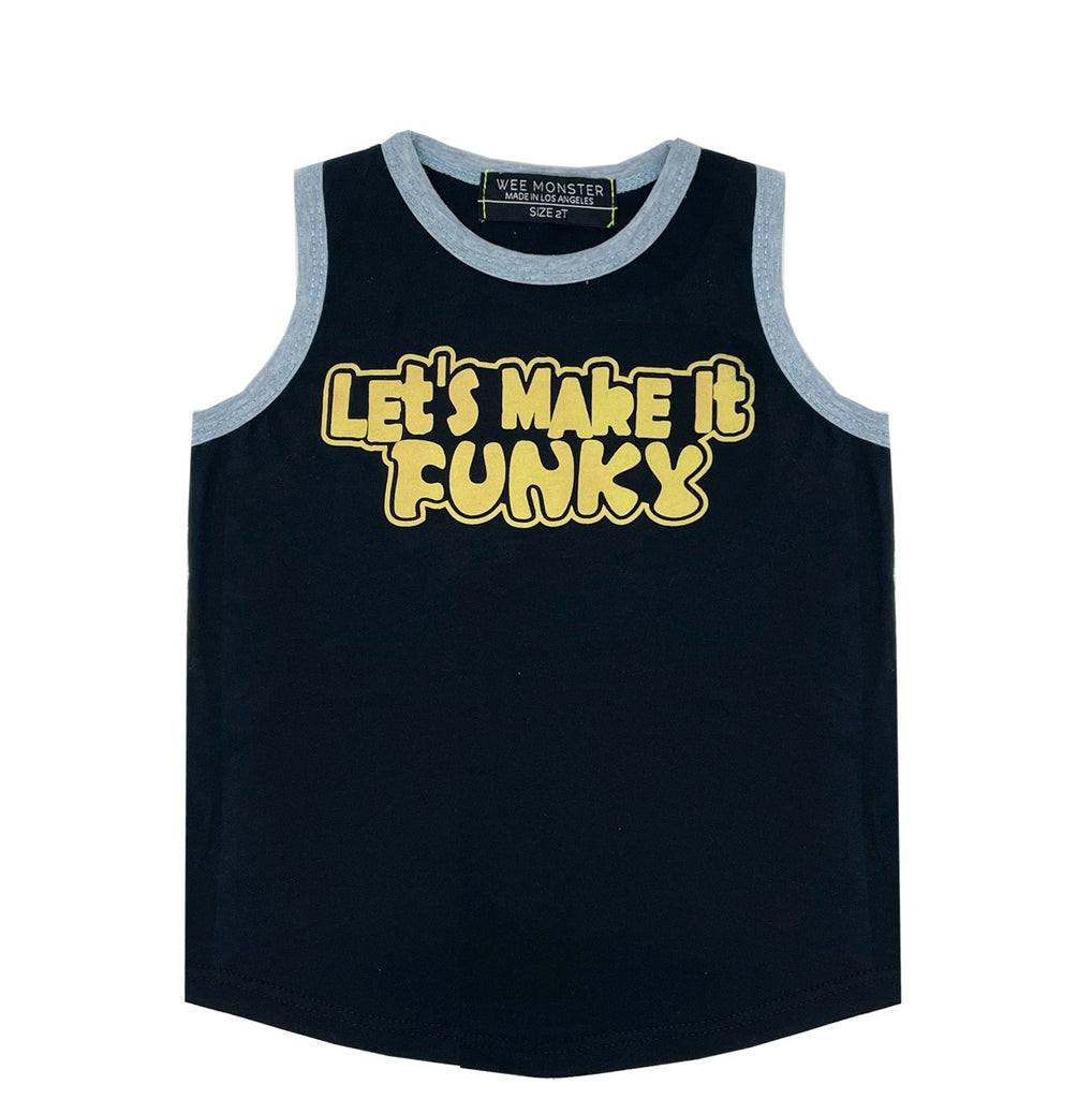 Let's Make It Funky Tank - Unisex for Boys and Girls