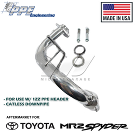 PPE Engineering - Toyota MR2 Spyder/MR-S ZZW30 (99-07) -  1ZZ Catless Downpipe for PPE Header