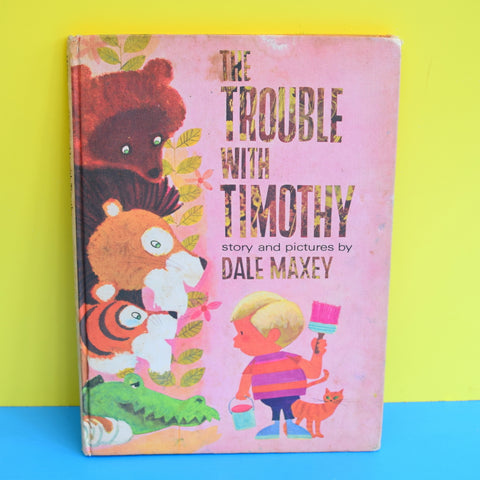 Vintage 1970s Book -The Trouble With Timothy - Dale Maxey