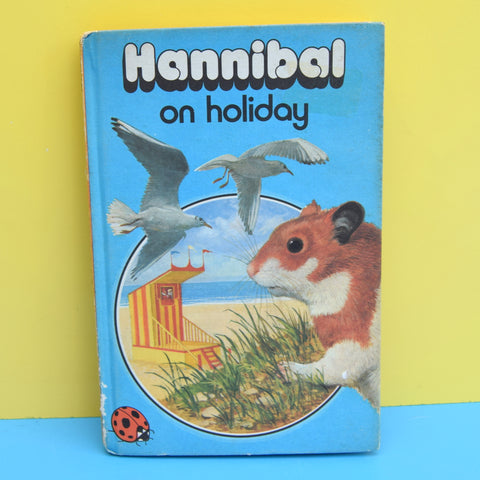 Vintage Ladybird Books - Hannibal The Hamster Goes On Holiday