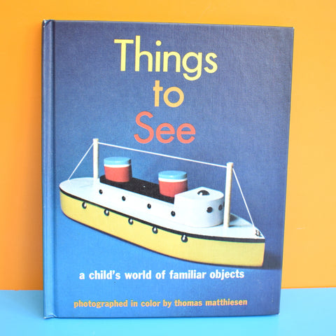 Vintage 1970s American Book - Things To See