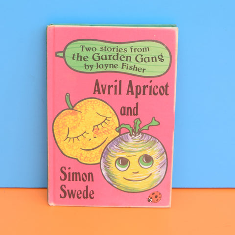 Vintage Ladybird Books - Garden Gang - Avril Apricot And Simon Suede
