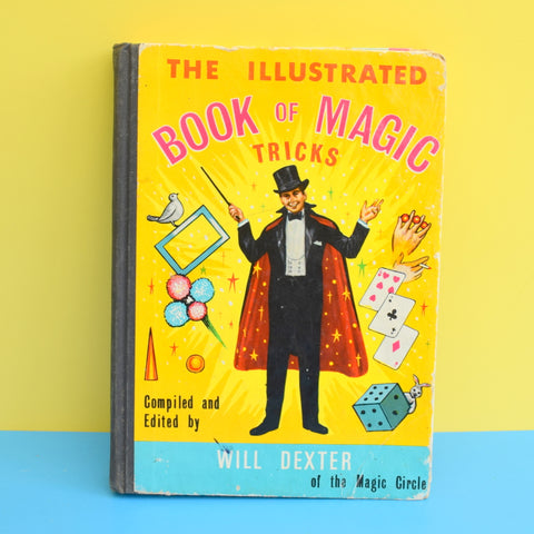 Vintage 1950s Book of Magic Tricks - Will Dexter