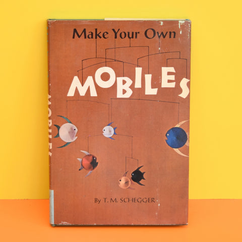 Vintage 1960s Make your Own Mobiles Book - T M Schegger