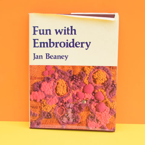 Vintage 1970s Fun With Embroidery Book - Jan Beaney