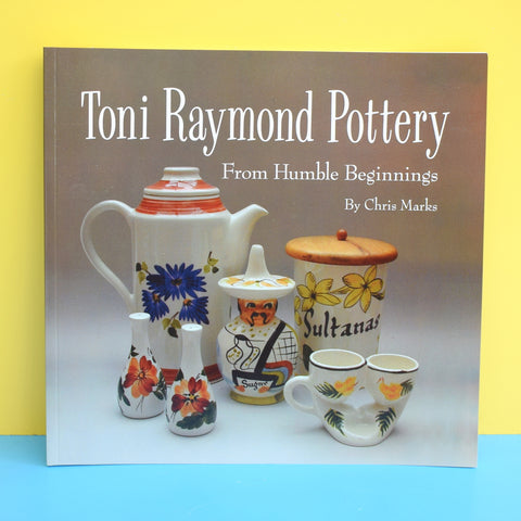 New Book Toni Raymond Pottery Book - Chris Marks