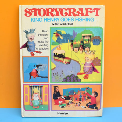 Vintage 1970s Craft Book - Storycraft King Henry Goes Fishing