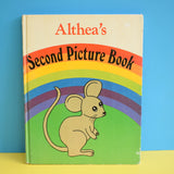 Vintage 1980s Book - Altheas's Second Picture Book - lovely Illustrations