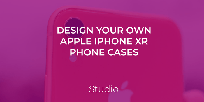 Design your own custom phone case for the iPhone XR