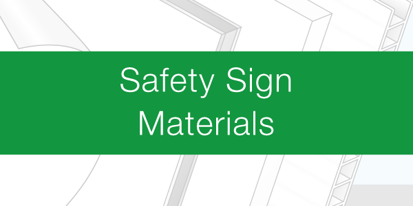 Safety Sign Materials