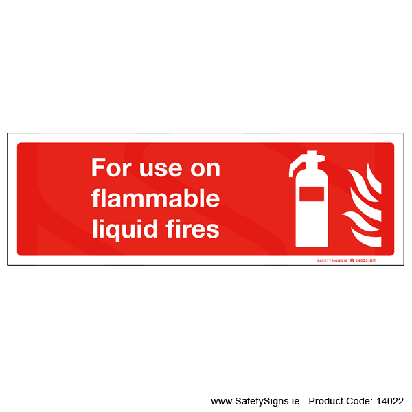 For Use on Liquid Fires - 14022