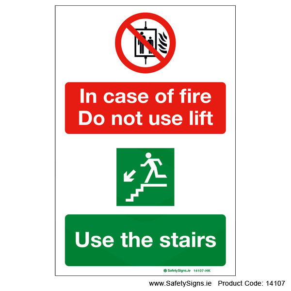 Do not use Lift in event of Fire - 14107