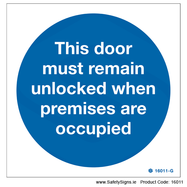 Door must Remain Unlocked - 16011