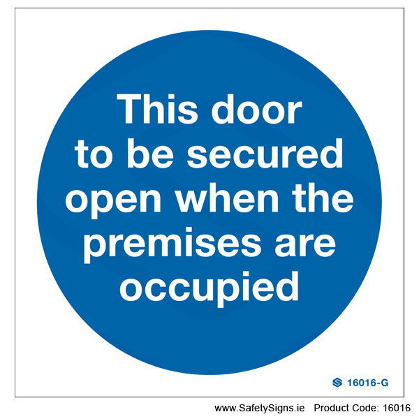 Door to be Secured Open  - 16016