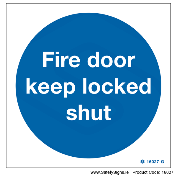 Fire Door Keep Locked Shut - 16027