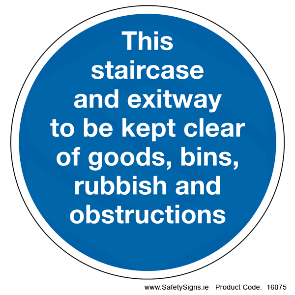Keep Staircase Clear (Circular) - 16075