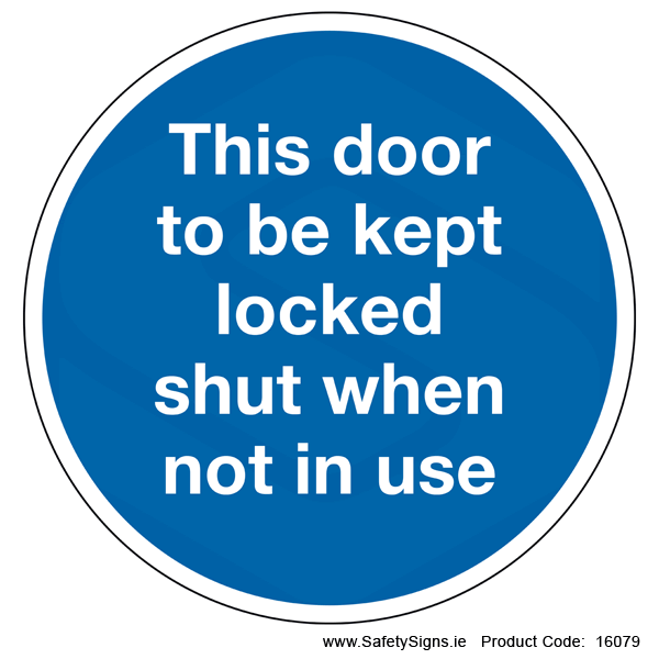 Door to be Kept Locked (Circular) - 16079