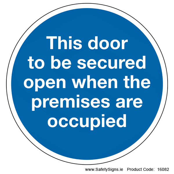 Door to be Secured Open (Circular) - 16082