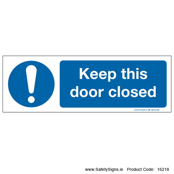 Keep this Door Closed - 16218