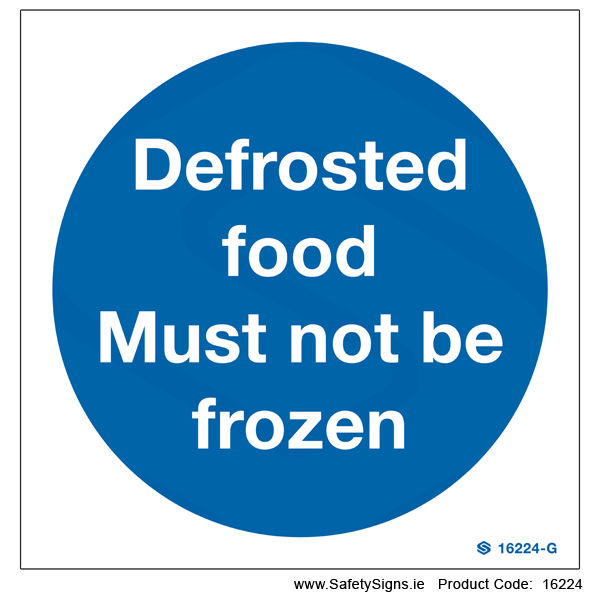 Defrosted Food must not be Frozen - 16224