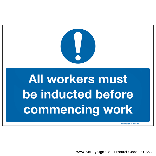 Workers must be Inducted - 16233
