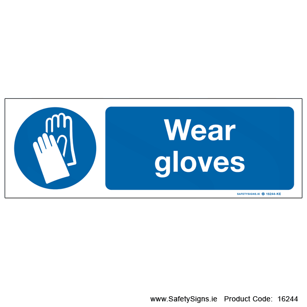 Wear Gloves - 16244