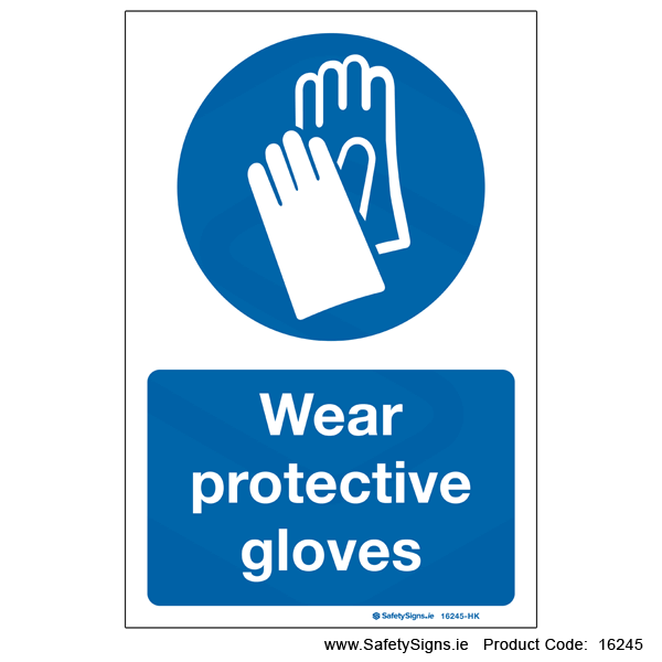 Wear Protective Gloves - 16245