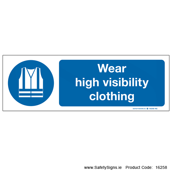 Wear High Visibility Clothing - 16258
