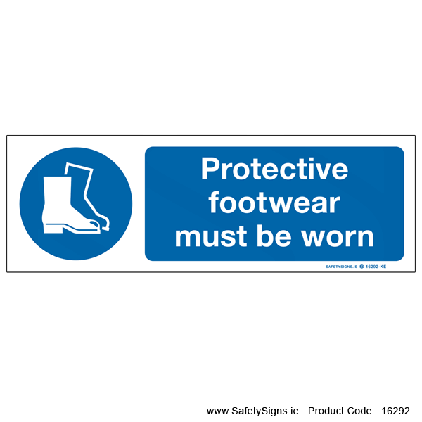 Protective Footwear must be Worn - 16292