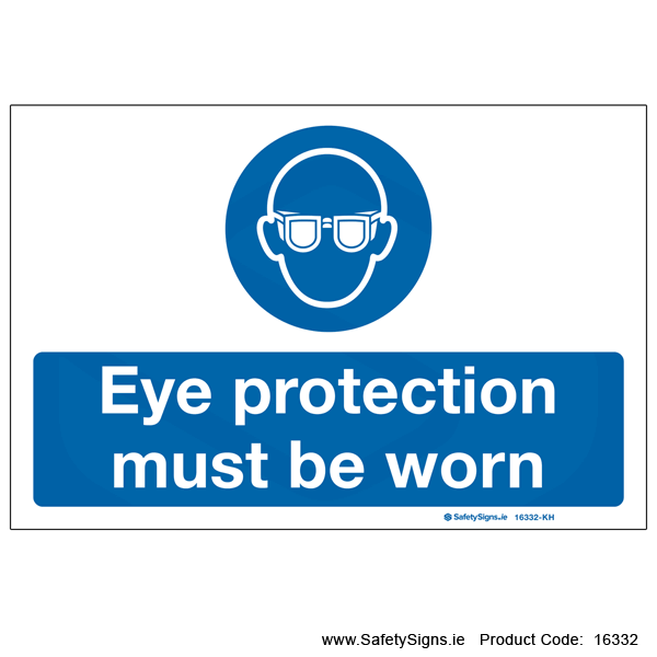 Eye Protection must be Worn - 16332