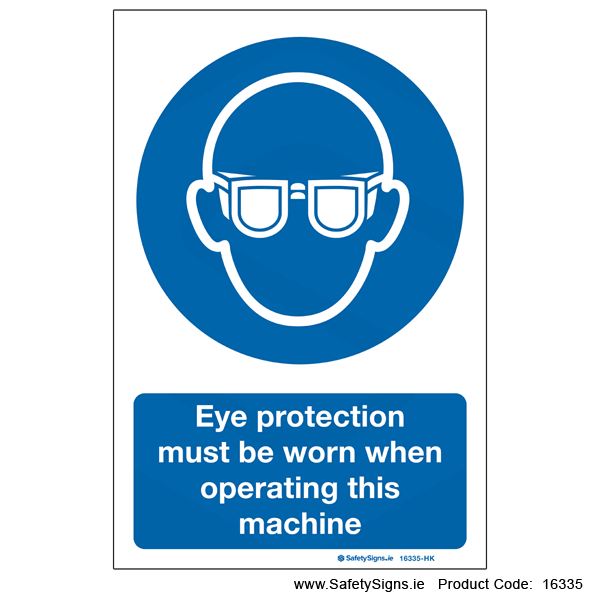 Eye Protection must be Worn - 16335