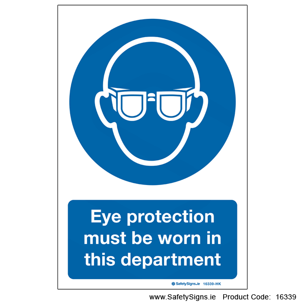 Eye Protection must be Worn - 16339