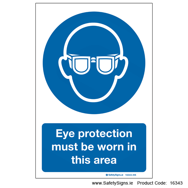 Eye Protection must be Worn - 16343