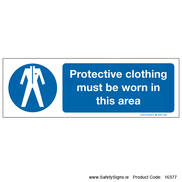 Protective Clothing must be Worn - 16377