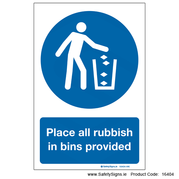 Place Rubbish in Bins Provided - 16404