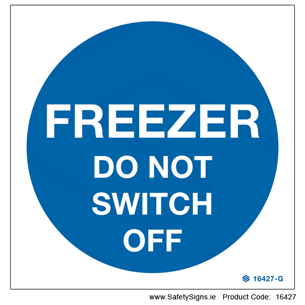 Freezer Do not Switch off - 16427