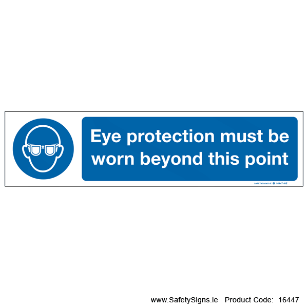 Eye Protection must be Worn - 16447